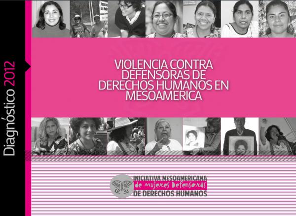 Portada Diagnostico 2012 Violencia contra Defensoras de DH en M