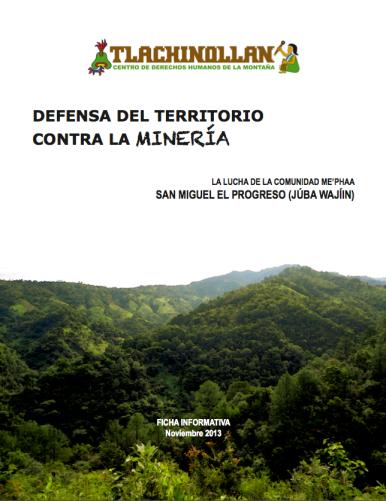 Ficha informativa: Defensa de la vida y el territorio contra la Minería.