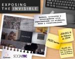 Proyección de Exposing The Invisible-Foto-SocialTIC